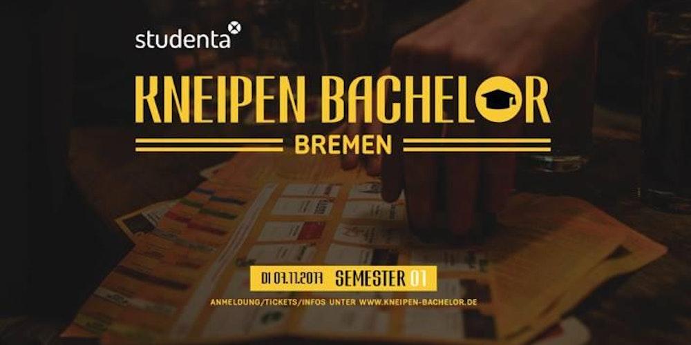 Kneipen Bachelor Bremen 01 Tickets Di 07112017 Um 1800 Uhr