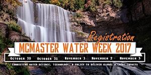 McMaster Water Week 2017