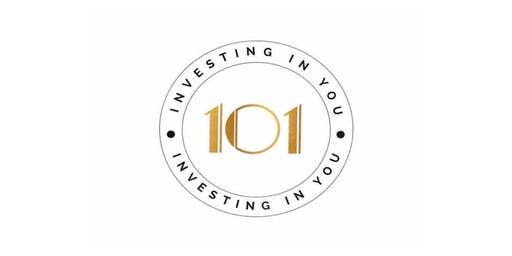 "Foundation to Elevation:  ""Investing in you 101"" Seminar"