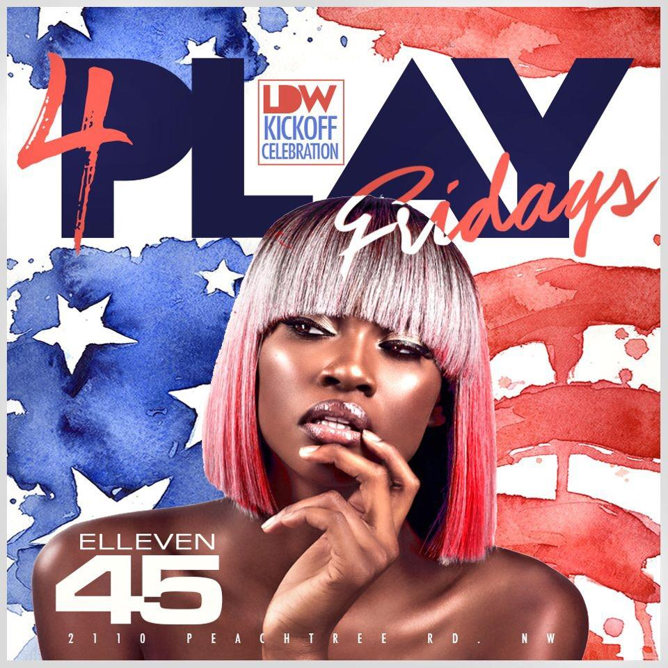 4PLAYFRIDAYS #FREE for ladies all night (ELLEVEN45LOUNGE) DINO . 4PLAYFRIDAYS #FREE for ladies all night (ELLEVEN45LOUNGE) DINO