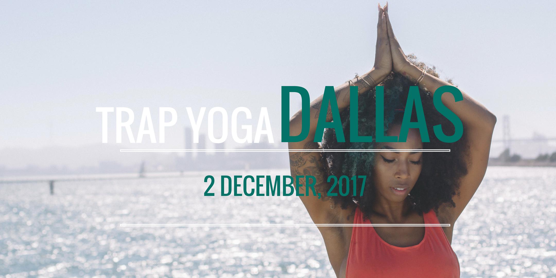 Trap Yoga Dallas, TX