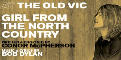 IWF UK Theatre Event: Girl from the North Country at The Old Vic