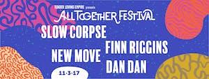 Slow Corpse // Finn Riggins // New Move // Dan Dan @...