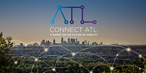 ConnectATL: A Summit on the Future of Mobility...