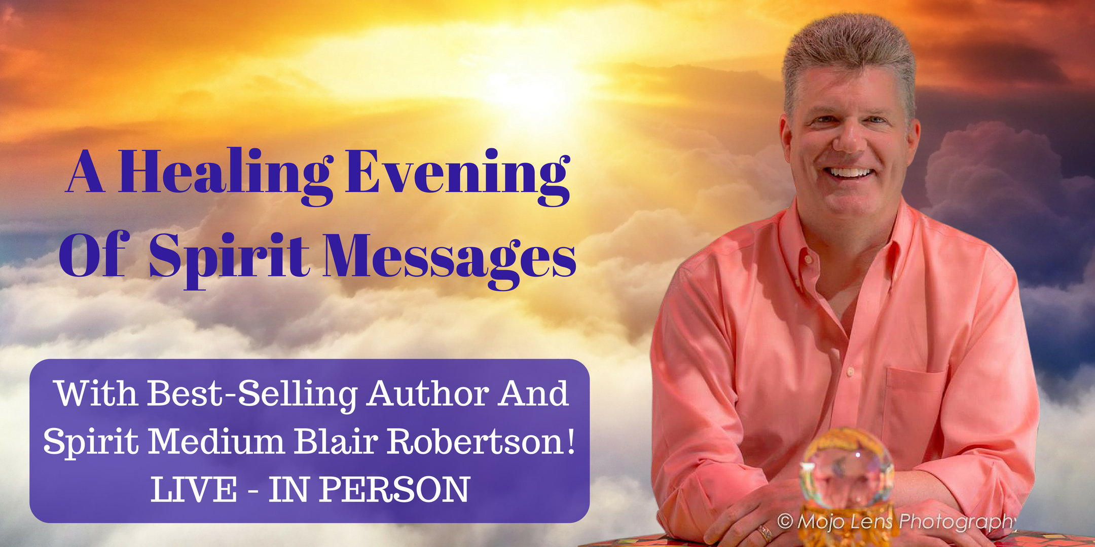 """Evening Of Spirit Connections"" with Blair Robertson - WEST PALM/BOYNTON BEACH, FL"