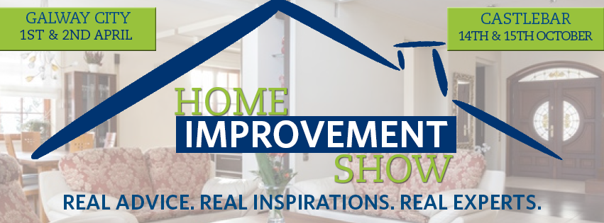 Home Improvement Show - Leisureland, Galway March 24th & 25th