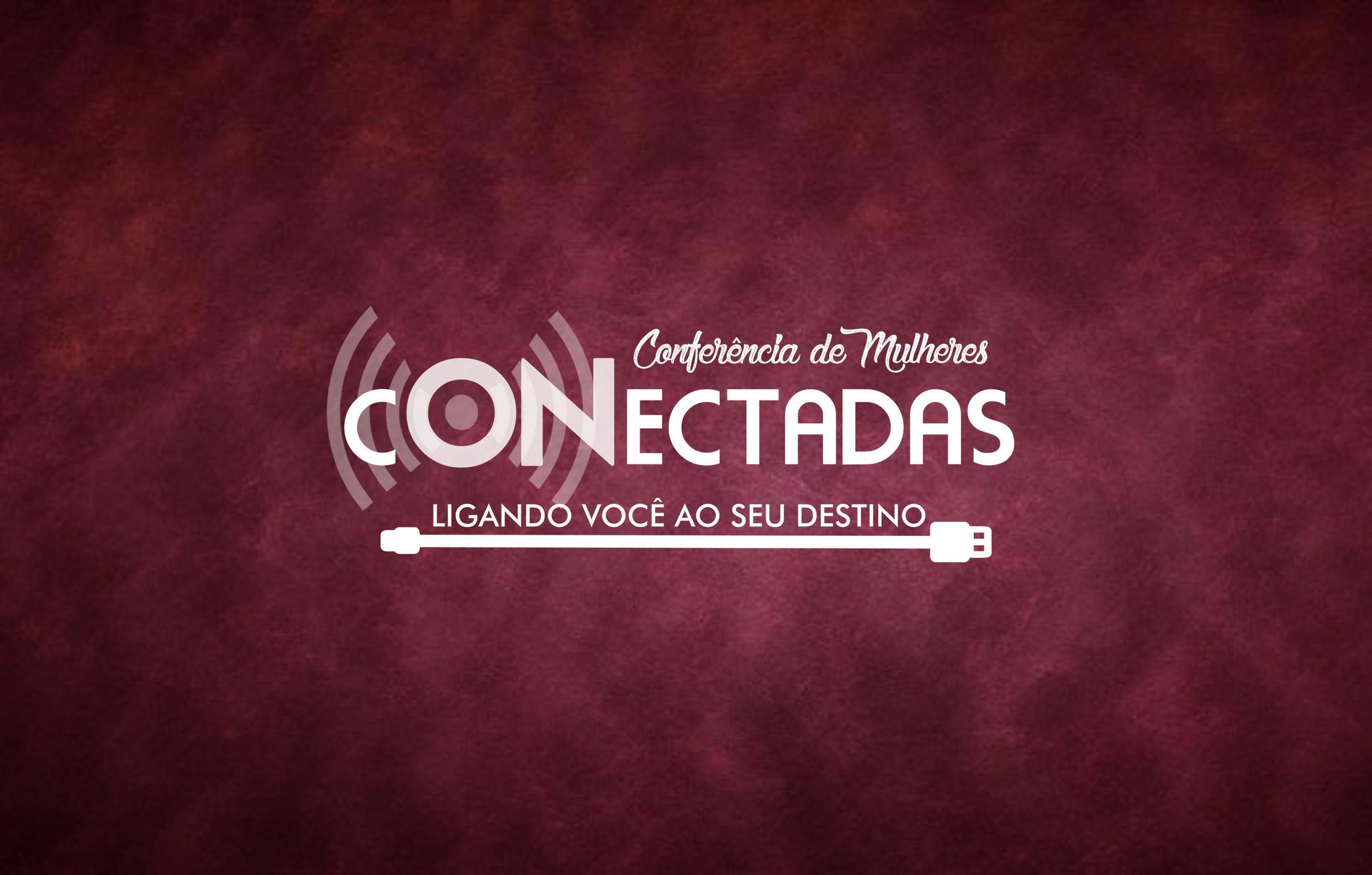 Conferência Mulheres Conectadas