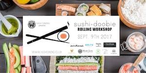 Sushi + Doobie Rolling Workshop 9/9