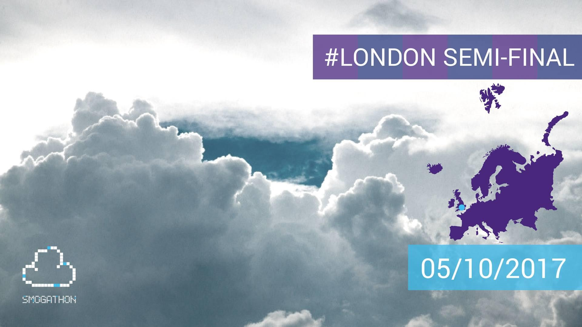 London Semi-final: Smogathon 2017 Global Edition
