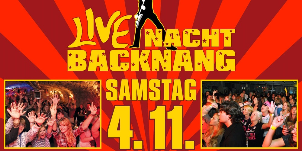 Live Nacht Backnang Tickets Sa 04112017 Um 2000 Uhr