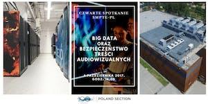 SMPTE - Big Data oraz bezpieczeństwo treści...