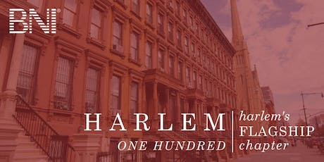 Business Networking International Harlem 100 - Breakfast Meeting tickets