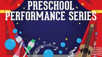 Preschool Performance Series