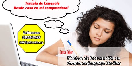 Curso: Técnicas de Intervención en Terapia de Lenguaje (On-Line) tickets