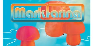 MARK FARINA in Sacramento (21+)