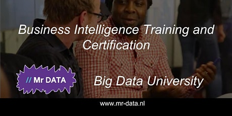 Business Intelligence Training and Certification at Mr Data, Big Data University | Business Intelligence Consultants Amsterdam 2017 tickets