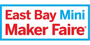 East Bay Mini Maker Faire 2017