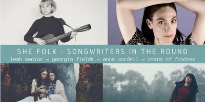 SHE FOLK: SONGWRITERS IN THE ROUND