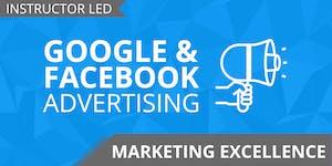 Google & Facebook Advertising Hands On Training (100%...