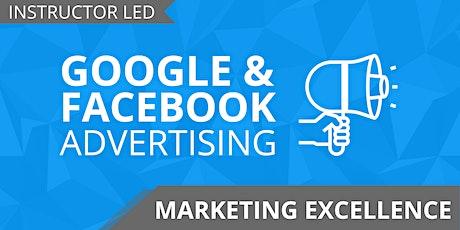 Google & Facebook Advertising Hands On Training tickets