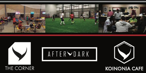 After Dark @ LVHN (HS Pick Up Soccer / Football)