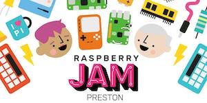 Preston Raspberry Jam #68, 5Feb18