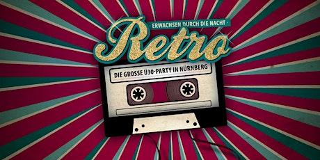 Retro - Die große Ü30 Party in Nürnberg Tickets