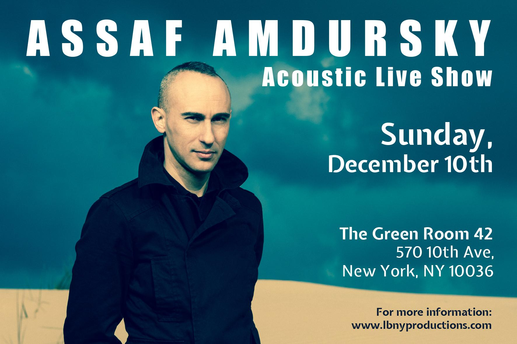 Assaf Amdursky Acoustic Show ★ Live in NYC  | New York, NY | The Green Room 42  | December 10, 2017