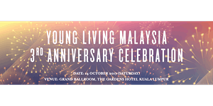 Young Living Malaysia - 3rd Anniversary Celebration