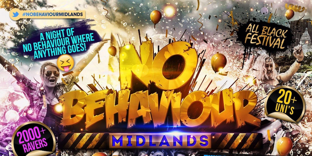 No behaviour midlands tickets thu oct 5 2017 at 1000 pm no behaviour midlands tickets thu oct 5 2017 at 1000 pm eventbrite malvernweather Gallery