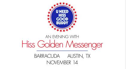 An Evening With: Hiss Golden Messenger