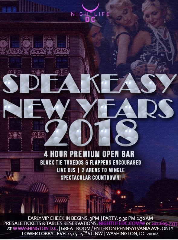 Speakeasy NYE 2018 - W Hotel Washington DC