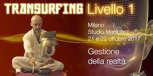 Corso di Transurfing applicato i Livello  ( gestione...