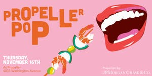 Propeller Pop 2017 presented by JPMorgan Chase & Co.
