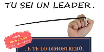 """Workshop """"TU SEI UNA/UN LEADER...e te lo dimostrerò"""""""