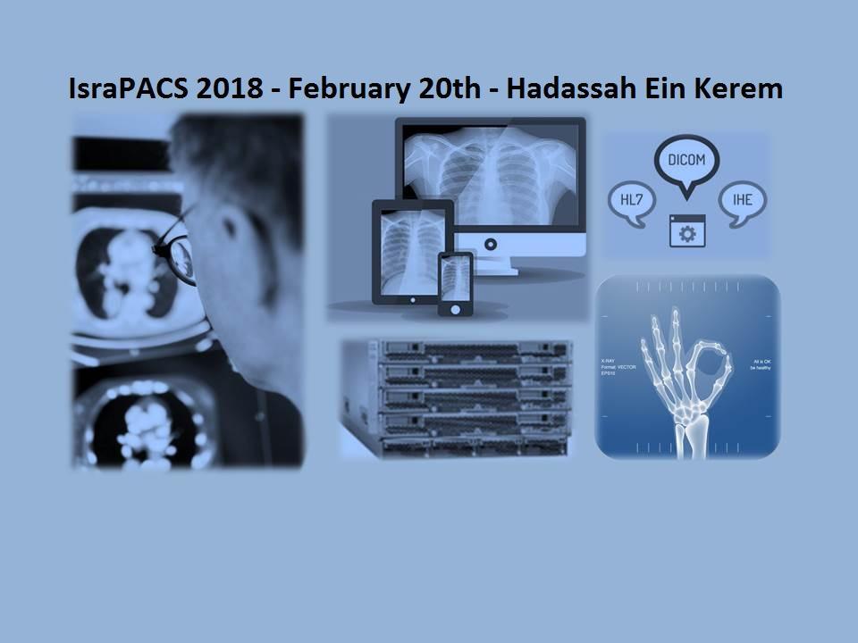 IsraPACS 2018 - 11th Israeli PACS and Medical