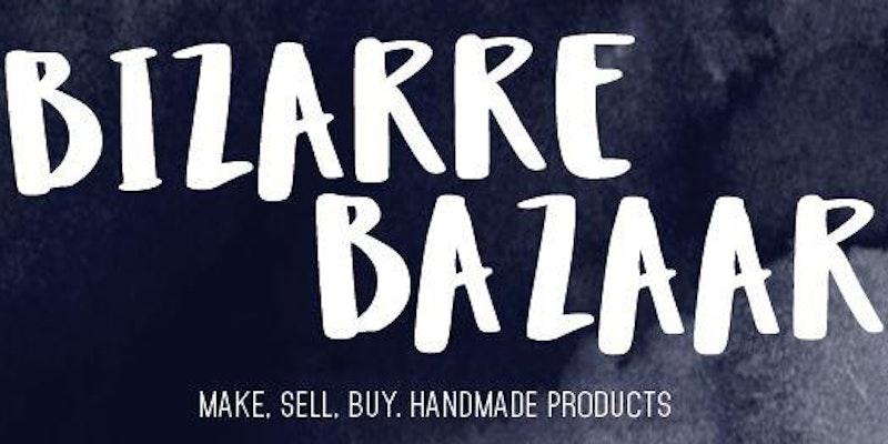 Bizarre Bazaar at https://www.eventbrite.com/e/bizarre-bazaar-tickets-37920800134?aff=erellivmlt
