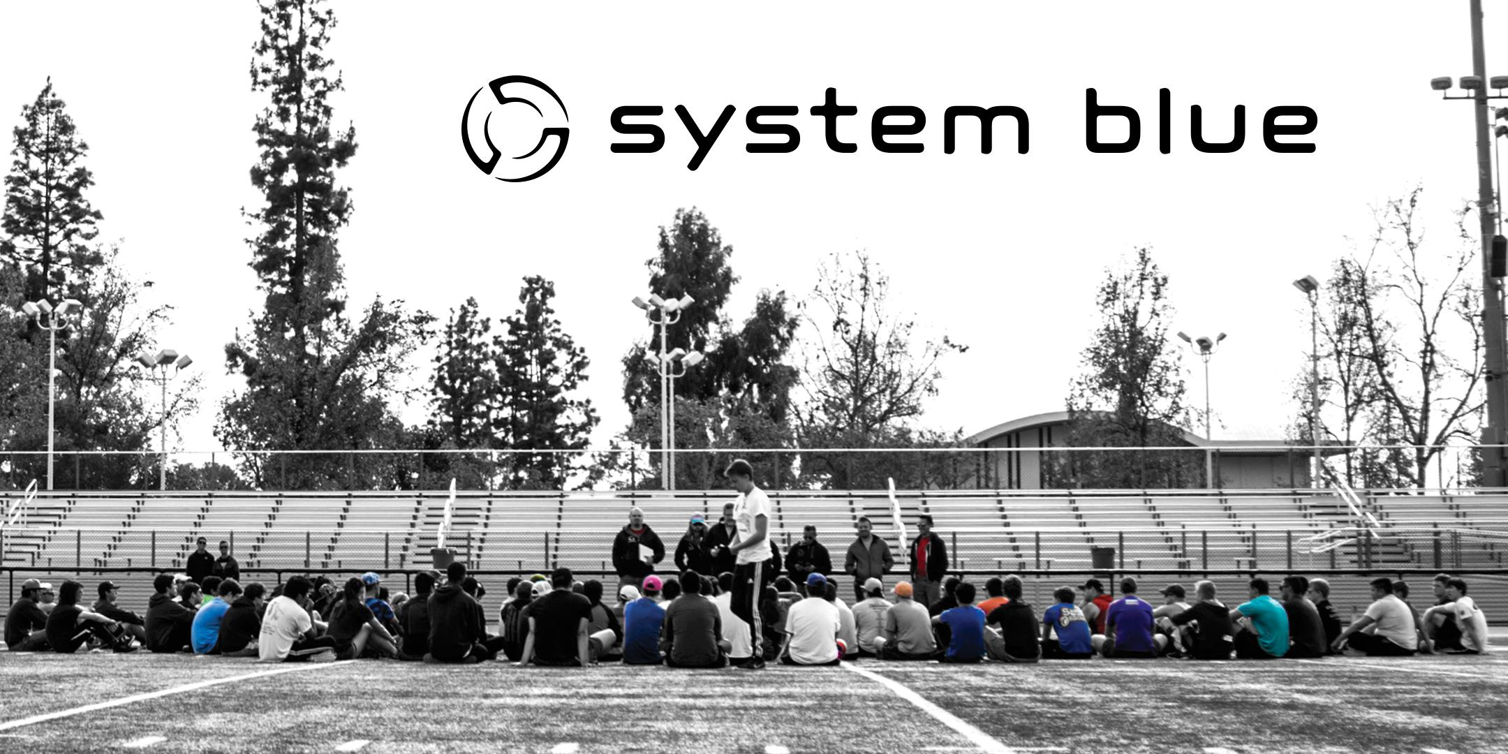 System Blue Educational Event - Riverside, CA