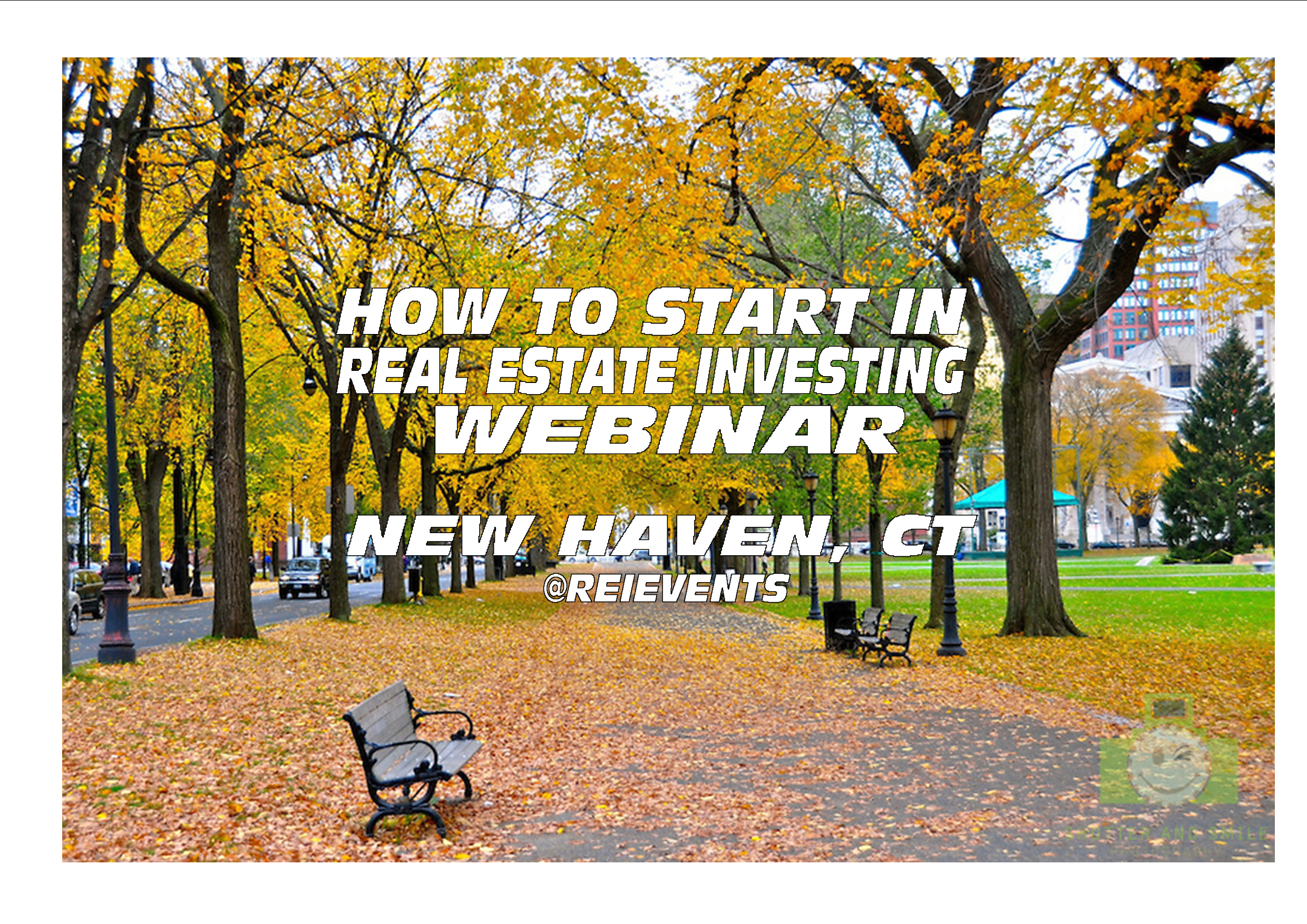 HOW TO START IN REAL ESTATE INVESTING - WEBINAR - NEW HAVEN, CT