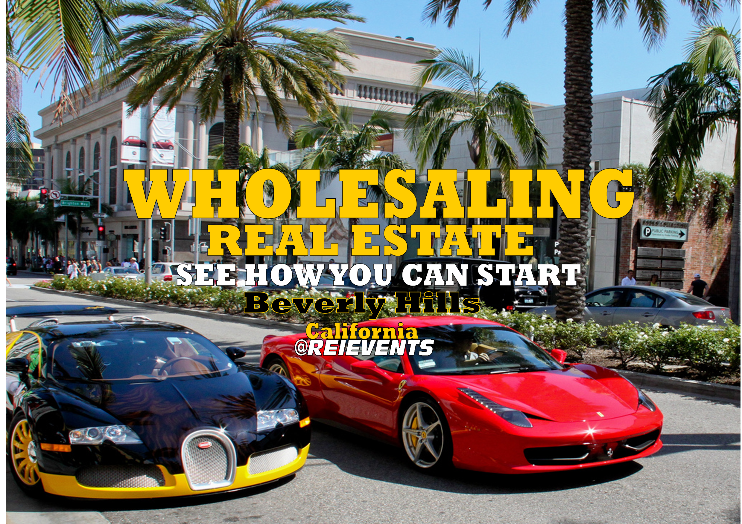 WHOLESALING REAL ESTATE - WEBINAR - BEVERLY HILLS, CA