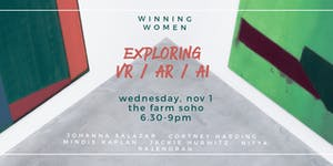 Winning Women: Exploring VR/AR/AI