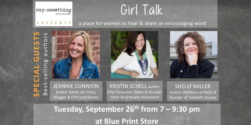 Saysomethings girl talk tickets tue sep 26 2017 at 700 pm saysomethings girl talk tickets tue sep 26 2017 at 700 pm eventbrite malvernweather Images