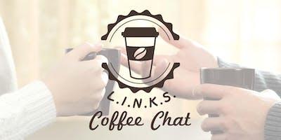 L.I.N.K.S. Coffee Chat
