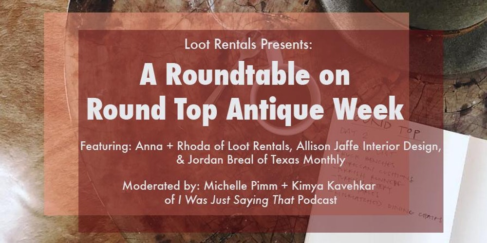 A Roundtable On Round Top Antique Week Tickets Sun Oct 1 2017 At 1200 PM