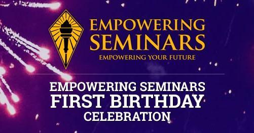 Empowering Seminar's First Birthday Celebrati