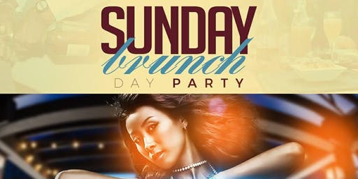 SUNDAY BRUNCH & DAY PARTY
