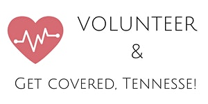 Volunteer at Get Covered Tennessee!