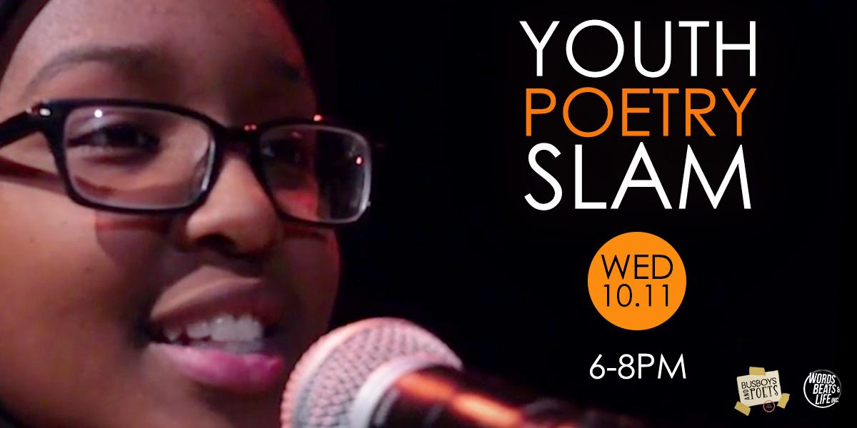 Youth Poetry Slam Qualifier. Youth Poetry Slam Qualifier