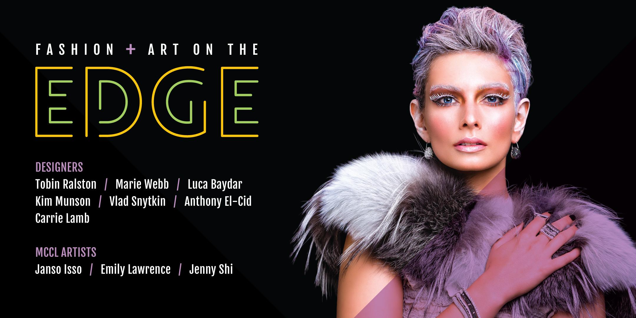 Fashion + Art on the EDGE, in support of the MacPhee Centre for Creative Learning