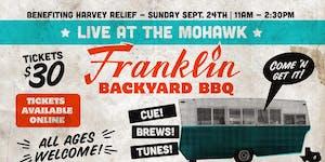 Franklin Backyard Barbecue Benefit @ Mohawk @ Mohawk